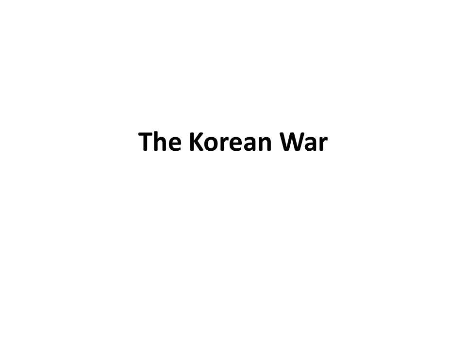 Homework 1.Write a script for a radio broadcast similar to what was in the video, that details the course of the Korean War from beginning to end, and explains the impacts that resulted.