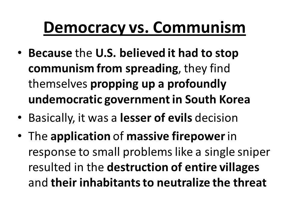 Democracy vs. Communism Because the U.S.