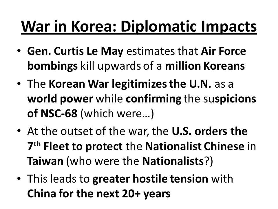 War in Korea: Diplomatic Impacts Gen.