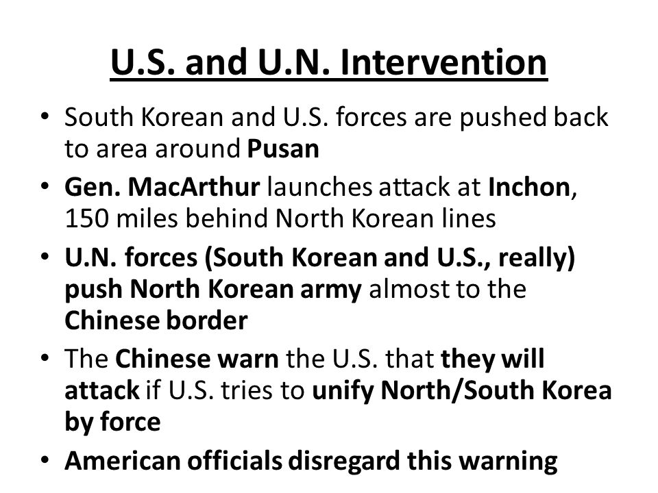 U.S. and U.N. Intervention South Korean and U.S.