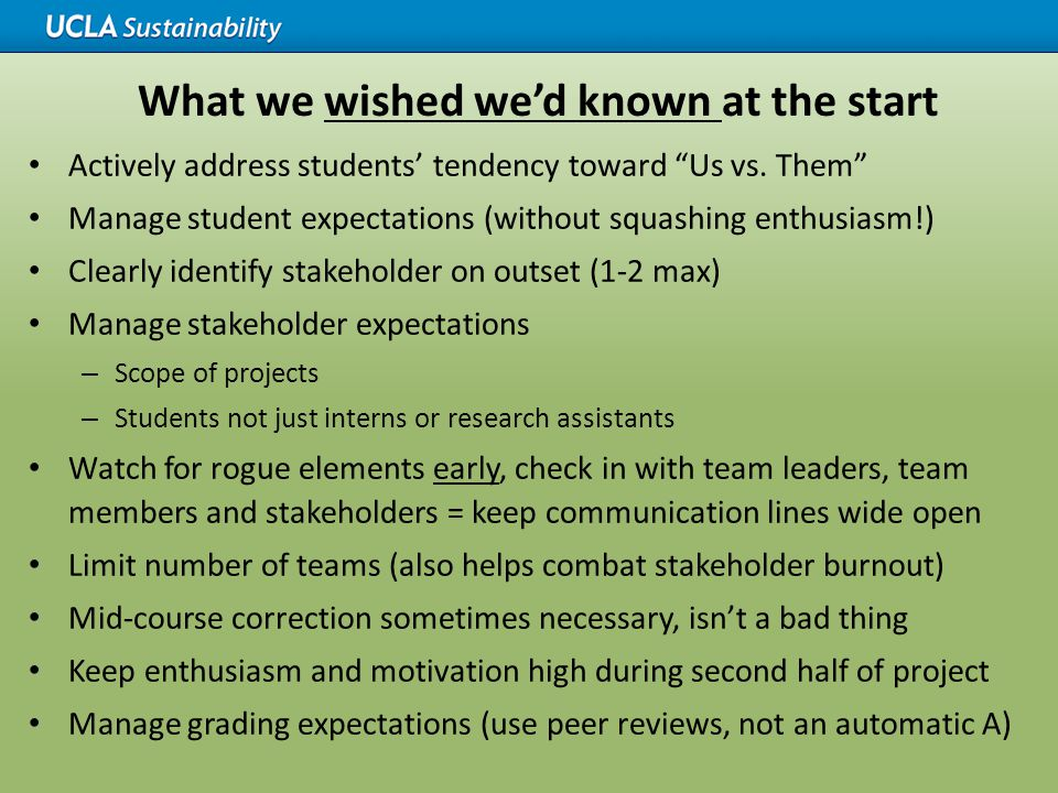 "What we wished we'd known at the start Actively address students' tendency toward ""Us vs. Them"" Manage student expectations (without squashing enthusi"