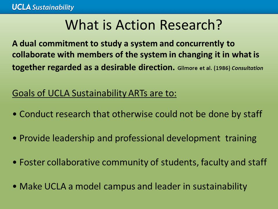 Structure of ARTs IoES faculty supervise the student-led ESLP courses Student Directors of ESLP selected at end of spring for following academic year Speaker Series: 2 Co-Directors ART: 2 Co-Directors, 1 Communications Director ART Directors attend UCLA Sustainability Committee meeting in Fall to discuss possible topics with potential stakeholders Stakeholders come from a variety of departments including: UCLA Chief Sustainability Officer Facilities Management Housing and Hospitality Services Transportation Office of Instructional Development Health System Capital Programs ASUCLA – Student Association UCLA Foundation Recreation