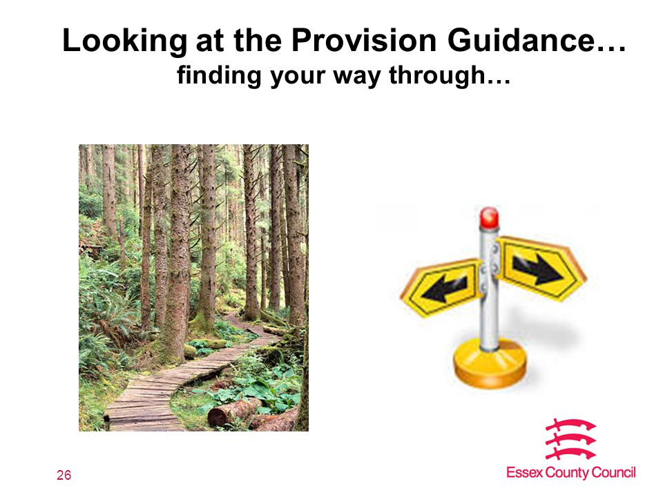 Looking at the Provision Guidance… finding your way through… 26