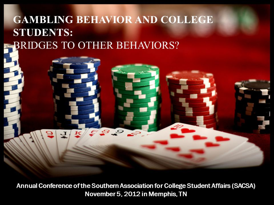 GAMBLING BEHAVIOR AND COLLEGE STUDENTS: BRIDGES TO OTHER BEHAVIORS.