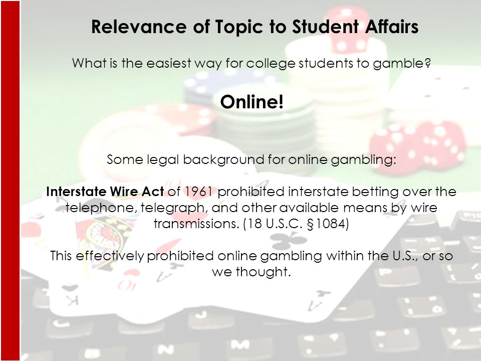 What is the easiest way for college students to gamble.