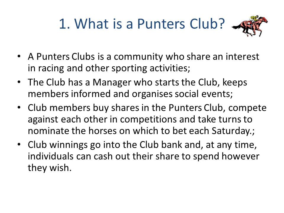 1. What is a Punters Club.
