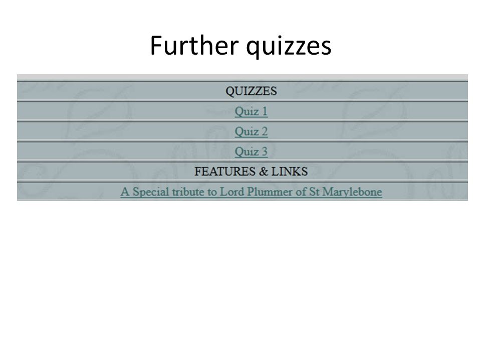 Further quizzes