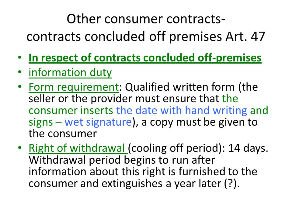 Other consumer contracts- contracts concluded off premises Art.
