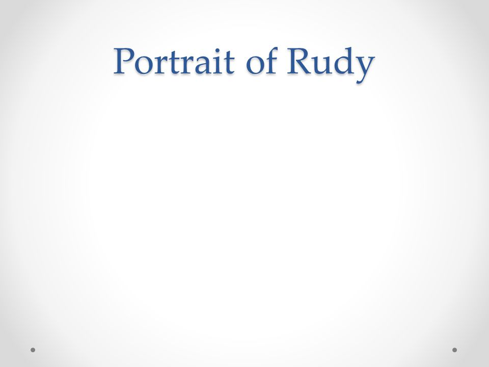 Portrait of Rudy
