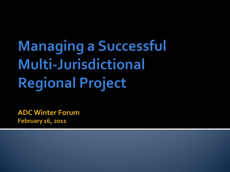  Wide range of stakeholders  Broad spectrum of issues  Timeframe and Time Commitments  Strong property rights issues  Rural and Urban situations  Minimal authorities in rural areas Challenges