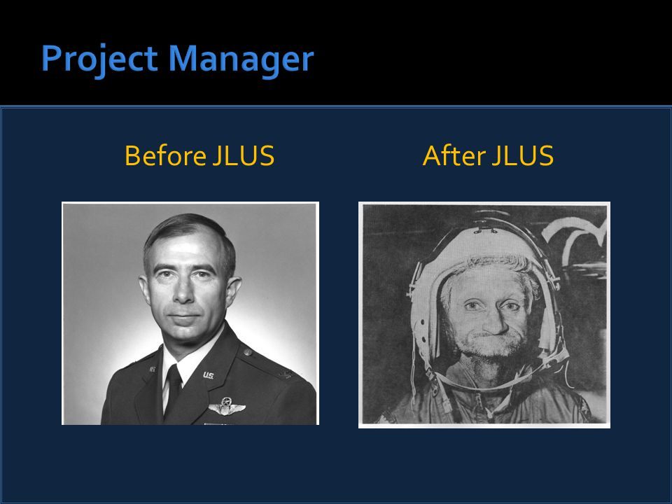 Before JLUS After JLUS