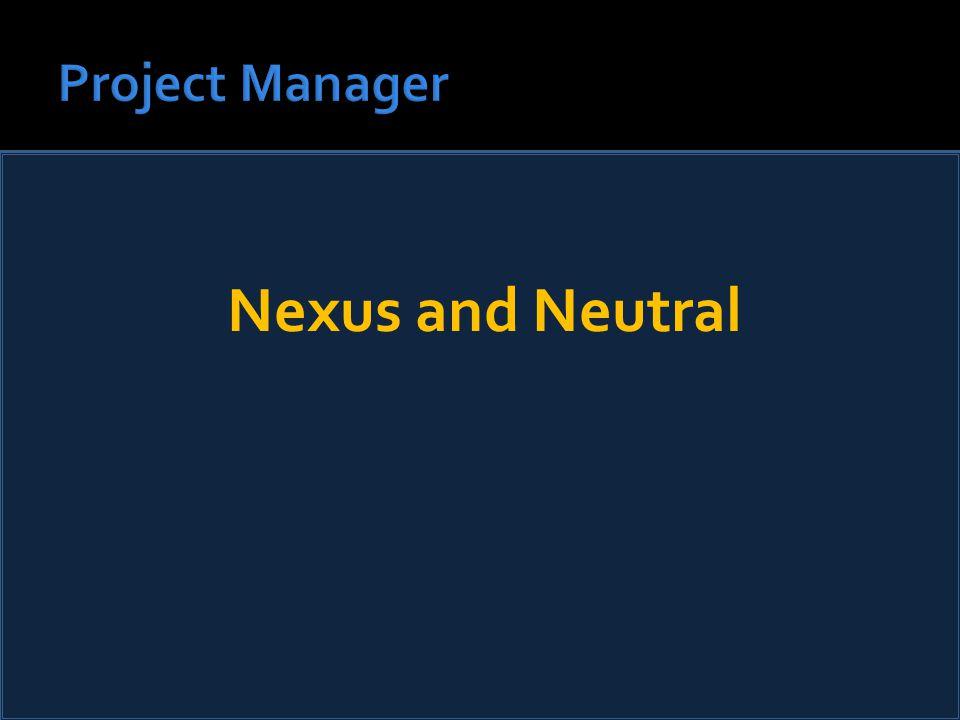 Nexus and Neutral