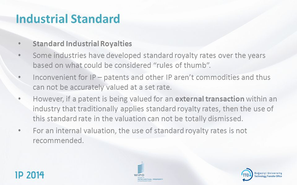 Industrial Standard Standard Industrial Royalties Some industries have developed standard royalty rates over the years based on what could be considered rules of thumb .