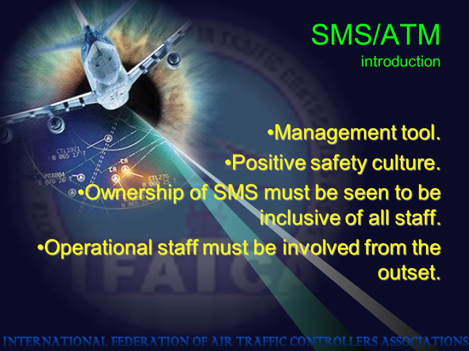 SMS/ATM introduction Management tool.Management tool.