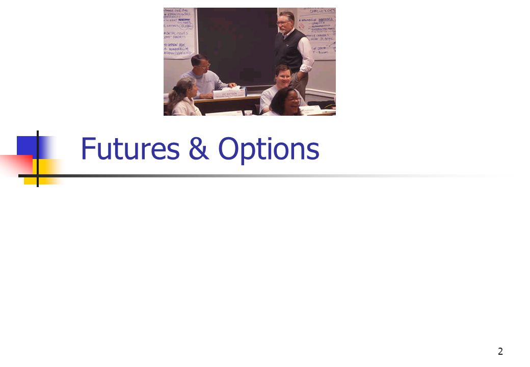 2 Futures & Options