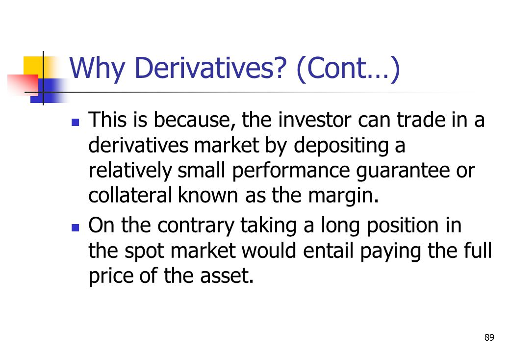 89 Why Derivatives.
