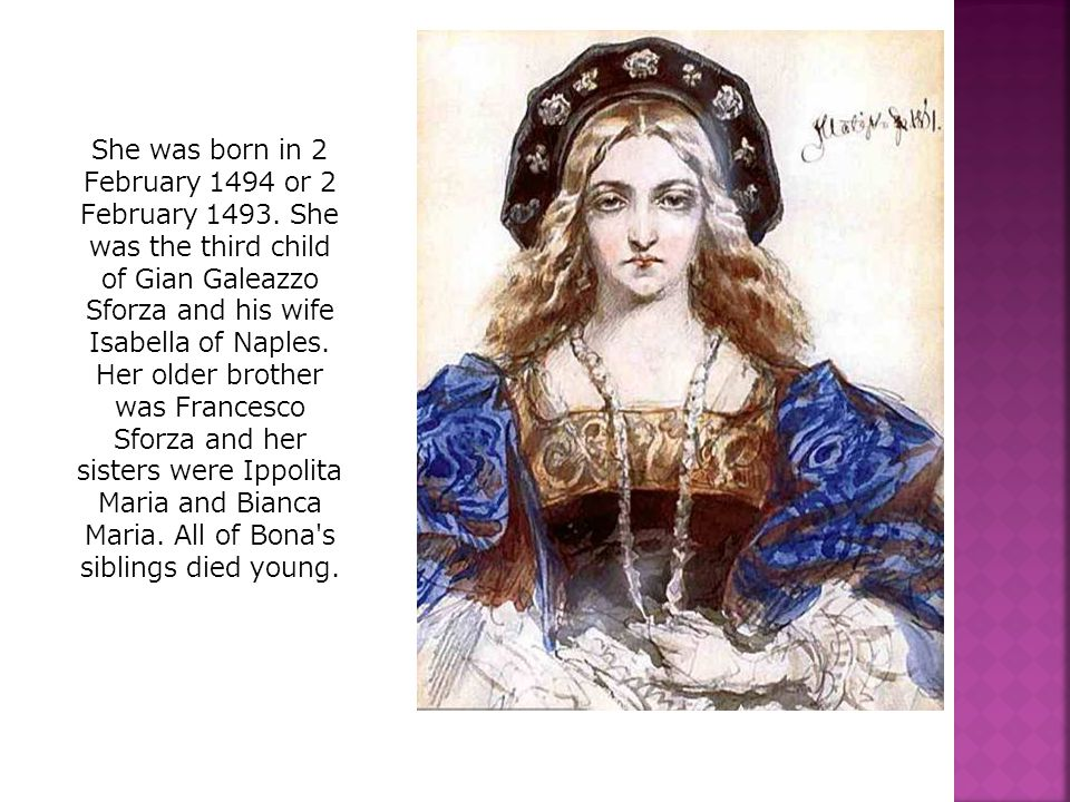 She was born in 2 February 1494 or 2 February 1493.