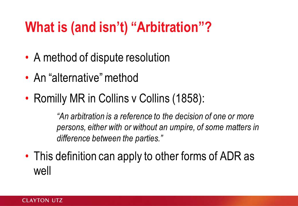 What is (and isn't) Arbitration .