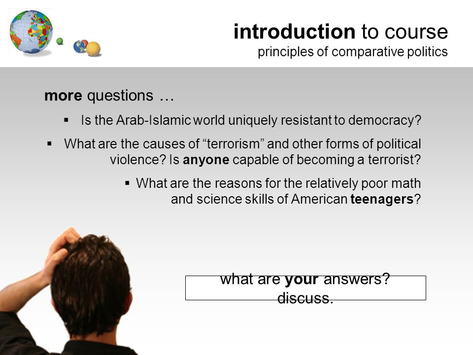 more questions …  Is the Arab-Islamic world uniquely resistant to democracy.