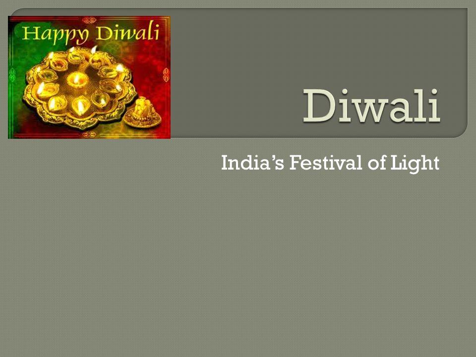  Diwali empezó en India.