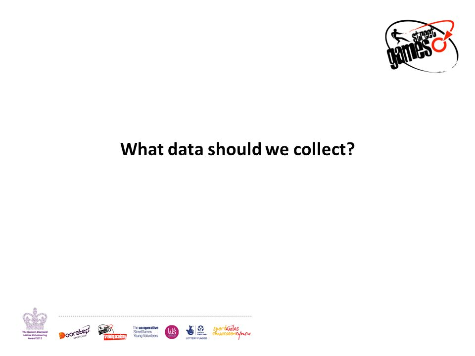 What data should we collect