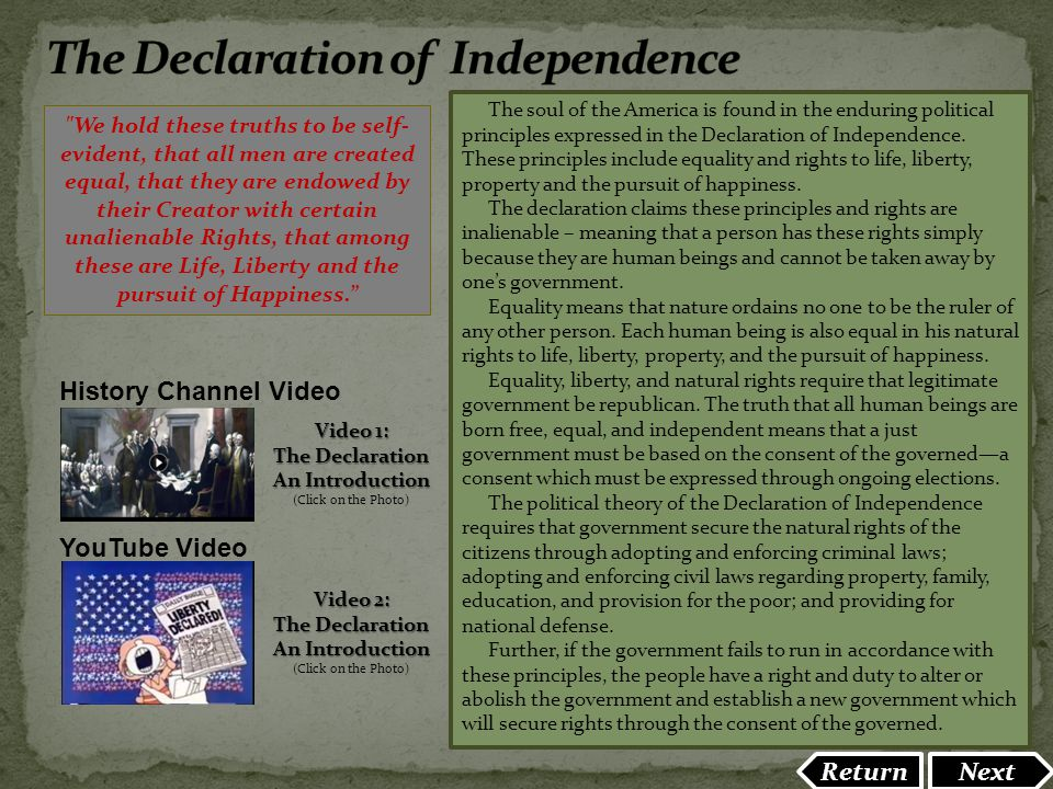 The soul of the America is found in the enduring political principles expressed in the Declaration of Independence. These principles include equality