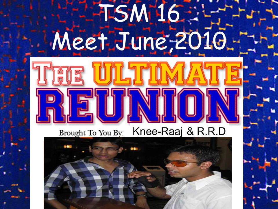 MD Speak Dear All, At the outset I would like to thank you all for making TSM 16 Meet June 2010 a grand Success.