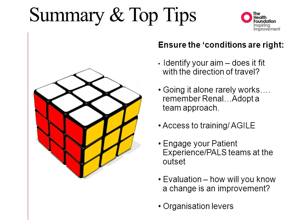 Summary & Top Tips Ensure the 'conditions are right: Identify your aim – does it fit with the direction of travel? Going it alone rarely works…. remem