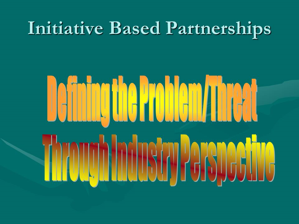 Initiative Based Partnerships