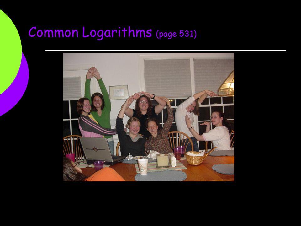 Common Logarithms (page 531)