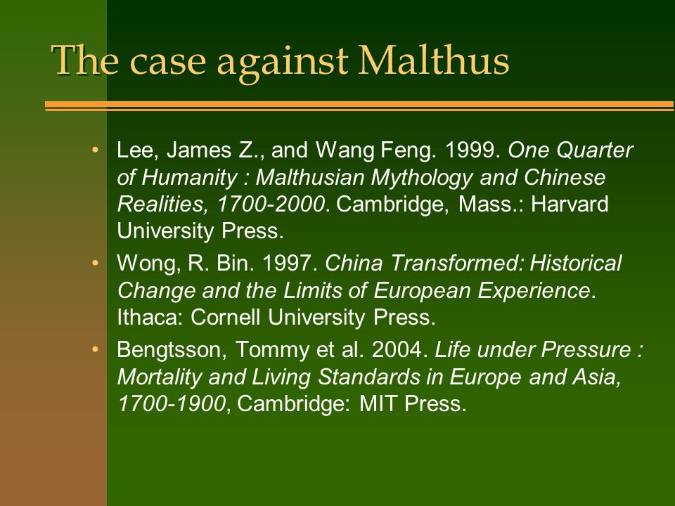 The case against Malthus Lee, James Z., and Wang Feng.