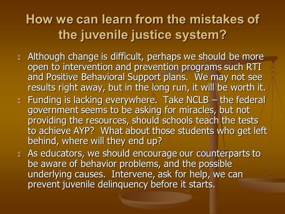 How we can learn from the mistakes of the juvenile justice system.