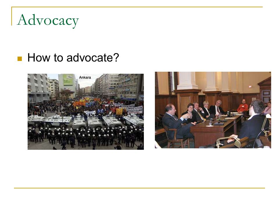 Advocacy What is the problem.What is the evidence of the problem.