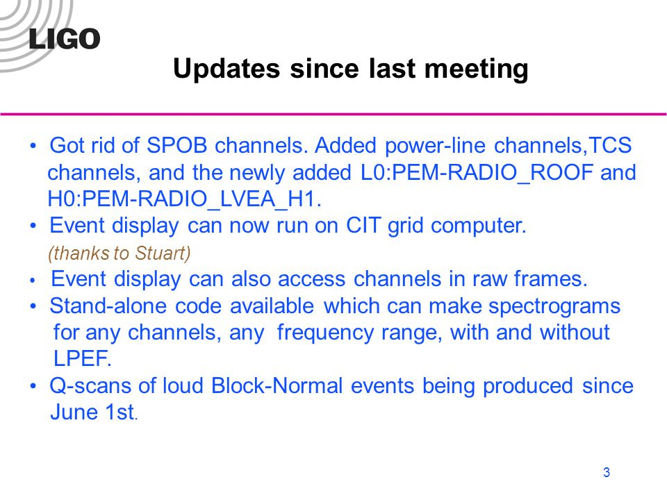 3 Updates since last meeting Got rid of SPOB channels.