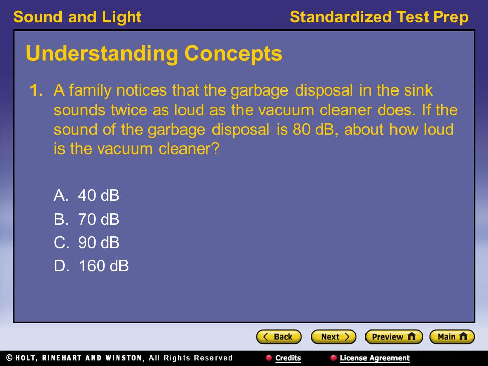 Sound and LightStandardized Test Prep Understanding Concepts, continued 1.
