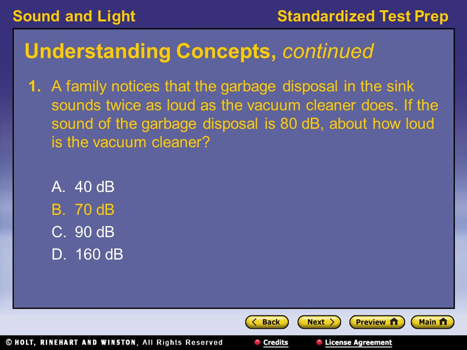 Sound and LightStandardized Test Prep Understanding Concepts, continued 2.
