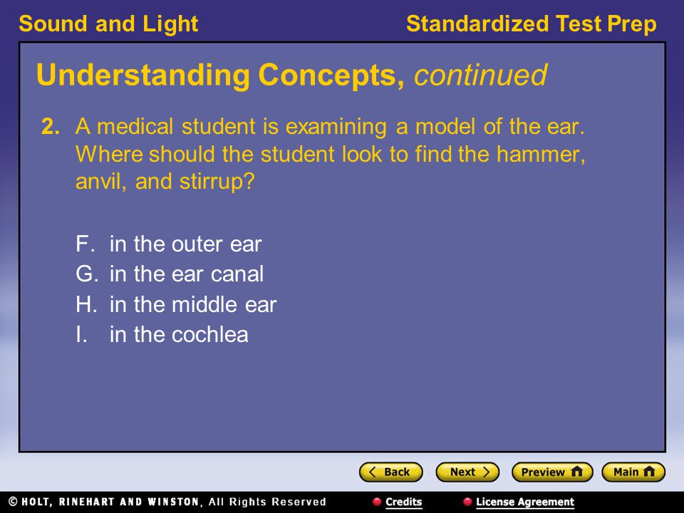 Sound and LightStandardized Test Prep Understanding Concepts, continued 7.