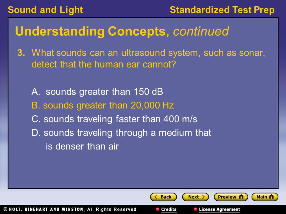 Sound and LightStandardized Test Prep Understanding Concepts, continued 4.