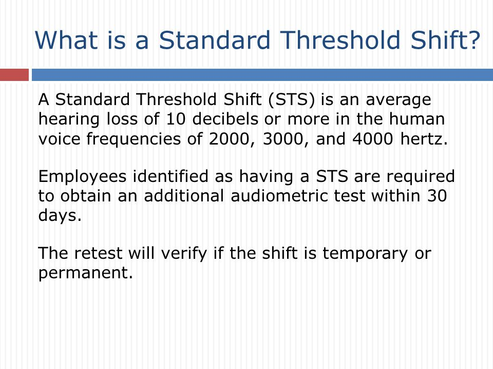 What is a Standard Threshold Shift.