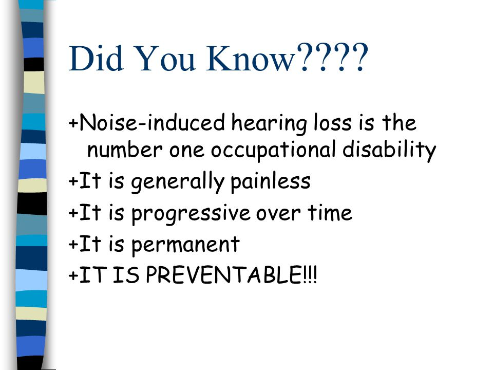 What are some causes of hearing loss.The number one cause of hearing loss in the army is NOISE.