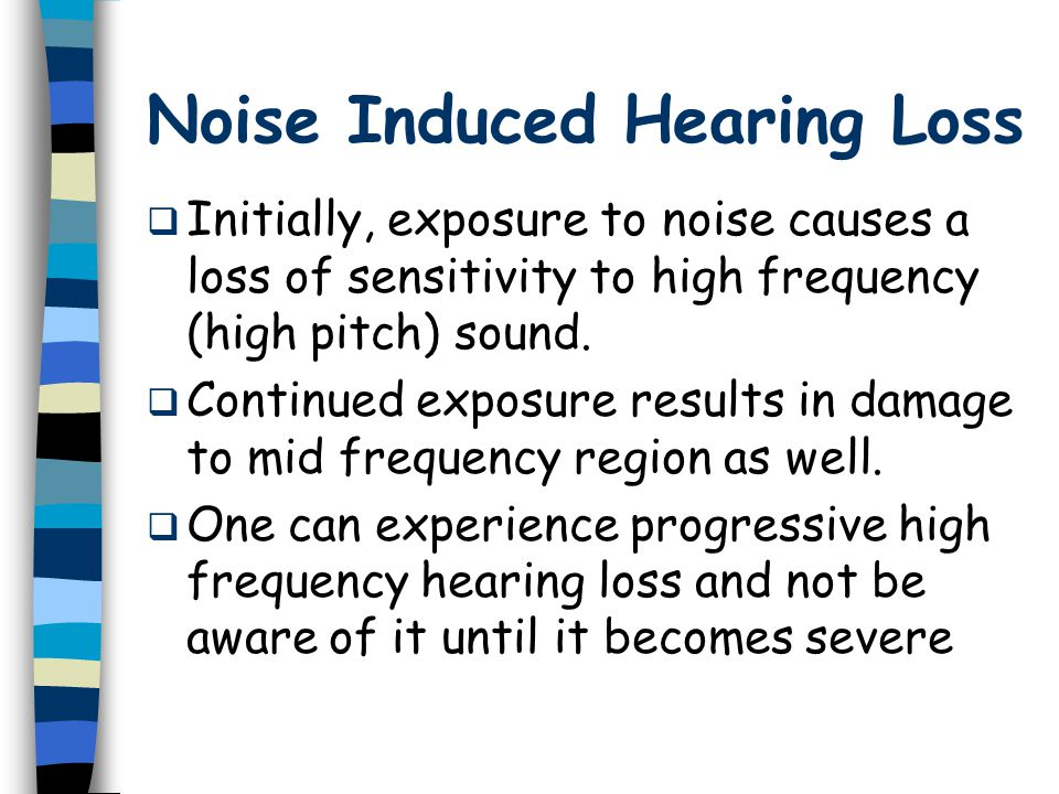 How Can We Acquire Noise- Induced Hearing Loss.