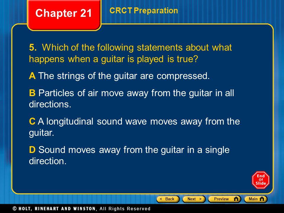 < BackNext >PreviewMain Chapter 21 CRCT Preparation 5.