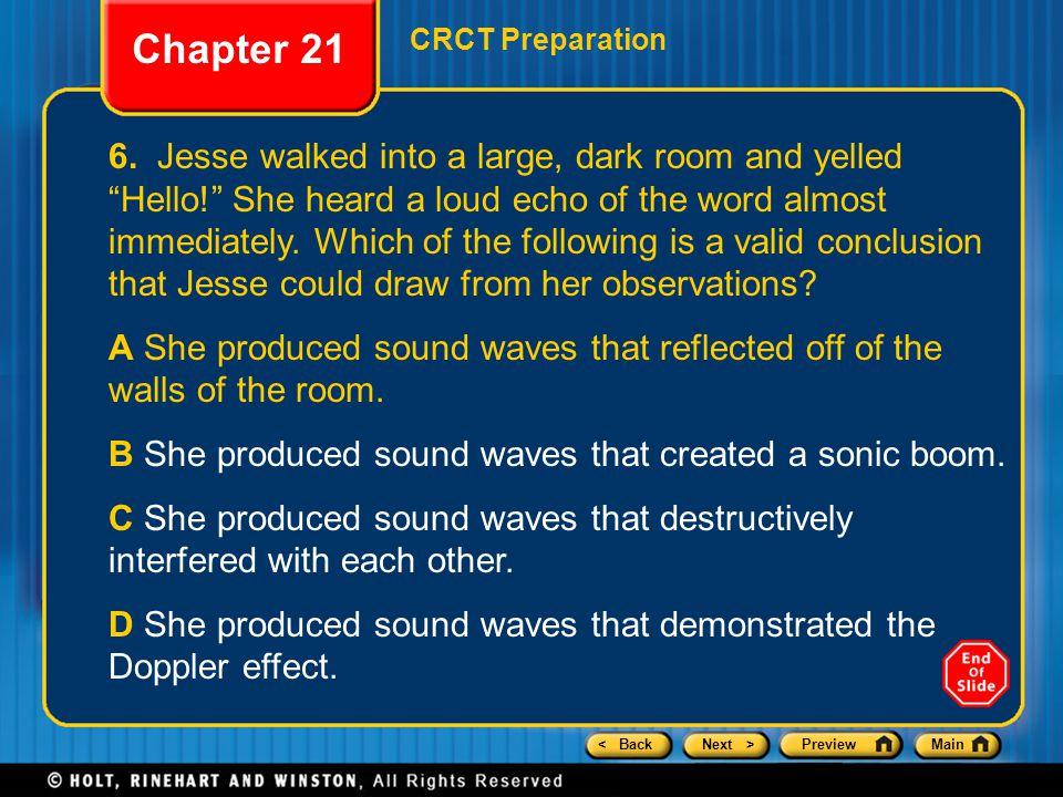 < BackNext >PreviewMain Chapter 21 CRCT Preparation 6.