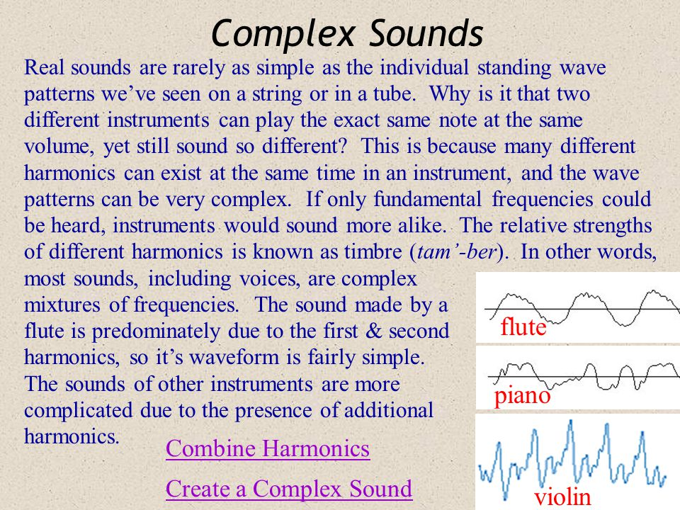 Standing Waves: Musical Instruments As we saw with Schmedrick's ukulele, string instruments make use of vibrations on strings where each end is a vibr