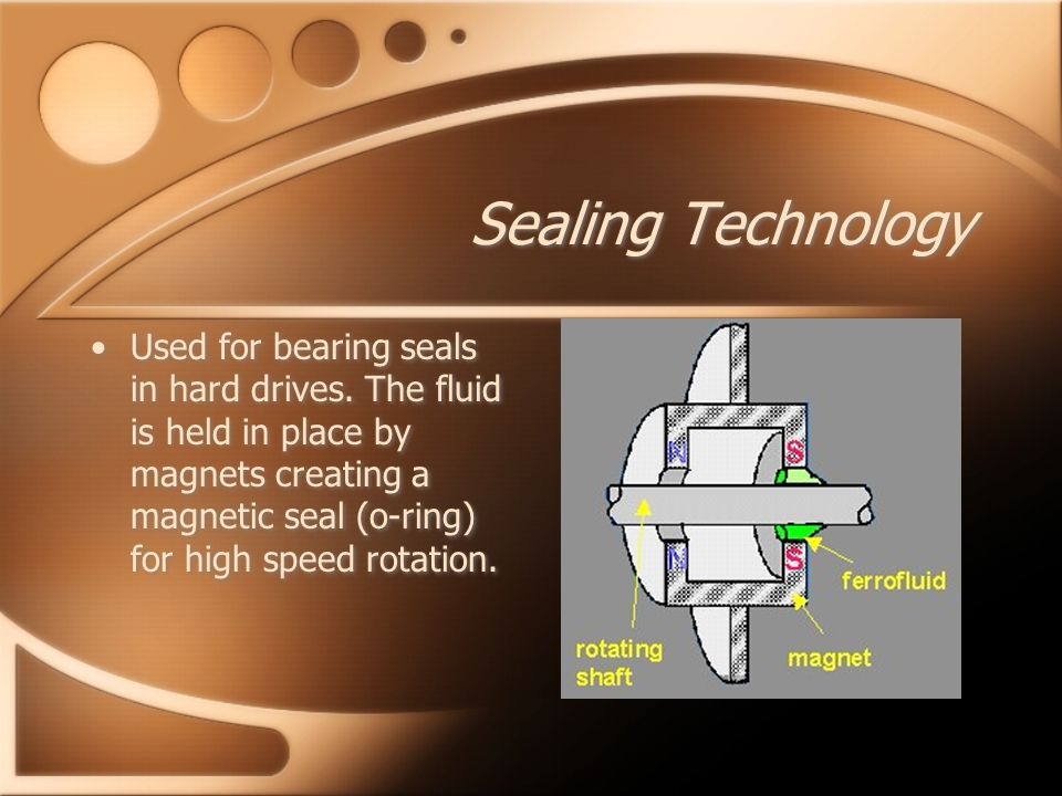 Sealing Technology Used for bearing seals in hard drives.