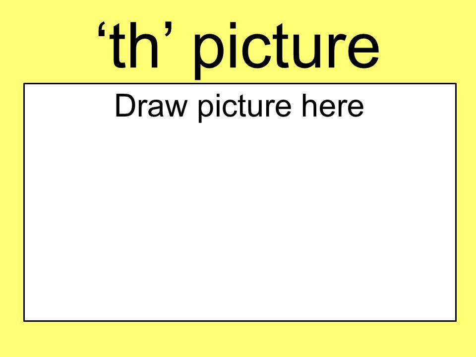 'th' picture Draw picture here