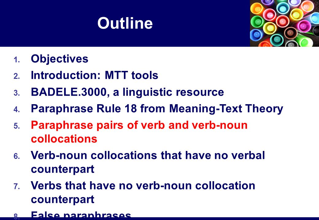 1.Objectives 2. Introduction: MTT tools 3. BADELE.3000, a linguistic resource 4.