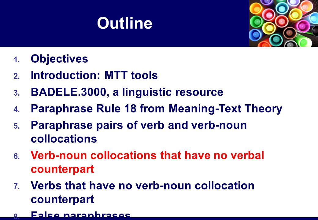 1. Objectives 2. Introduction: MTT tools 3. BADELE.3000, a linguistic resource 4.