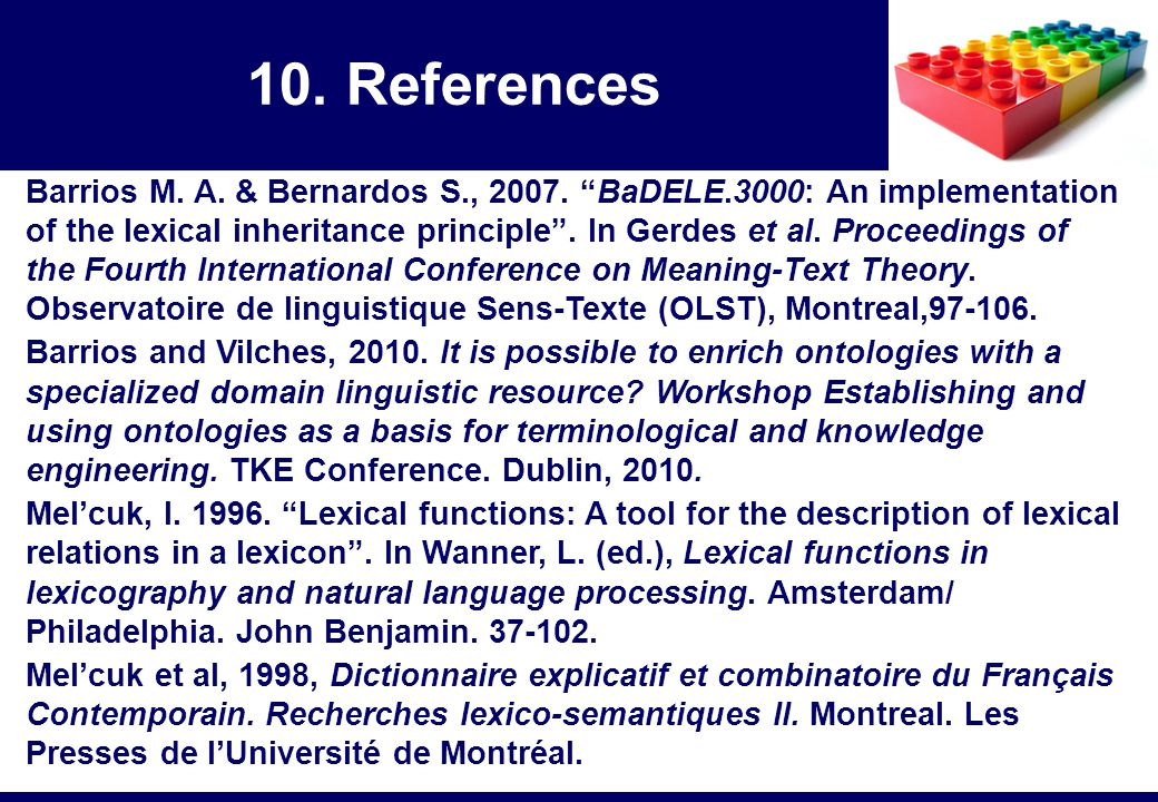 "Barrios M. A. & Bernardos S., 2007. ""BaDELE.3000: An implementation of the lexical inheritance principle"". In Gerdes et al. Proceedings of the Fourth"