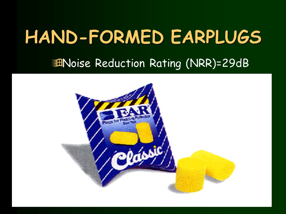 Characteristics Of A Good Pre-formed Earplug Fit èVoices sound muffled è Vacuum effect èComfortable èSingle flange tab facing toward back of ear èLargest flange of triple flange is flush against ear canal opening